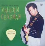 "7"" ✦ MALCOLM CHAPMAN ✦ ""The Great Guitar Man""  Fantastic Guitar Picker!!!!"